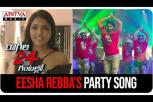 Bold & Beautiful Eesha Rebba's party song - Raagala 24 Gantallo Movie