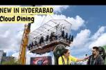 Cloud Dining 'Hyderabad' - Unforgettable Experience of Dinner in The Sky