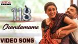 118 Movie Video Songs, Chandamame Full Video Song