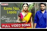 Kanna Naa Lopala Full Video Song - Oorantha Anukuntunnaru