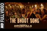The Bhoot Video Song - Housefull 4
