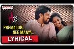 Prema Idi Nee Maaya Lyrical Song - H23 Movie
