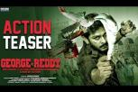 George Reddy Action Teaser