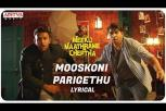 Meeku Maathrame Cheptha - Mooskoni Parigethu Lyrical Video