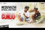 Irandam Ulagaporin Kadaisi Gundu - Neduvazhi Song Lyric Video
