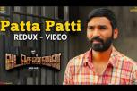 Vadachennai Video Song - Patta Patti (Redux) Song