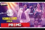 Yennallako Lyrical Song Promo - Venky Mama
