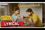 Gamaninchindi Lyrical Video - Pressure Cooker Movie