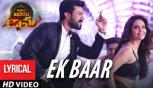Ek Baar Song With Lyrics | Vinaya Vidheya Rama Songs, Ram Charan, Kiara Advani, Esha Gupta
