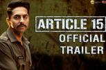 Article 15 Hindi Movie Trailer, Ayushmann Khurrana, Anubhav Sinha