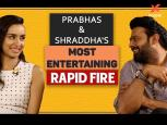 Prabhas & Shraddha's most entertaining Rapid Fire - Saaho