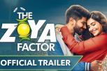 The Zoya Factor movie trailer starring Sonam K Ahuja, Dulquer Salmaan