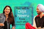 Diljit Dosanjh & Neeru Bajwa play 'How well do you know?' | Shadaa