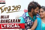 Bujji Bangaram Lyrical, Guna 369 Songs