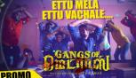 Gangs Of Madras Movie Tamil Video, Ettu Mela Ettu Video Song Promo