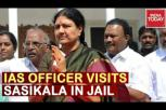 Sasikala in Jail : IAS Officer visits Sasikala in Jail, visit violates prison rules