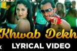 Khwab Dekhe (Sexy Lady) Video Song - Race