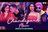 Chandigarh Mein Remix By DJ Notorious - Good Newwz