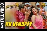 Dabangg 3  Tamil Movie  Full Un Nenapey Video