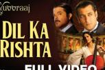Dil Ka Rishta Full Video - Yuvvraaj