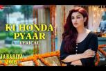Ki Honda Pyaar lyrical - Jabariya Jodi movie audio song