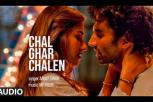 Malang  Movie - Chal Ghar Chalen