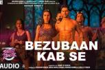 Street Dancer 3D - Bezubaan Kab Se Song