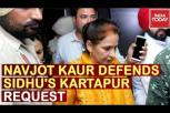 Navjot Kaur: Sidhu Wants to visit Kartarpur as Pilgrim only