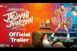 Jawaani Jaaneman Movie – Official Trailer