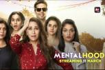 Mentalhood New Webseries Hindi Teaser