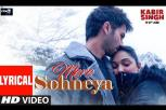 Mere Sohneya Video Song | Kabir Singh Songs Lyrical