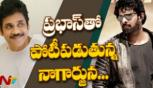 Saaho Vs Manmadhudu 2: Nagarjuna trying hard to avoid clashing with Prabhas