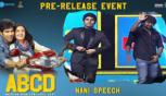 Natural Star Nani Speech | ABCD Movie Pre Release Event