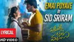 Emai Poyave Song with Lyrics, Padi Padi Leche Manasu Songs, Sharwanand, Sai Pallavi, Sid Sriram
