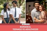 Romance: Teenage vs. Adulthood | Ft. Himika Bose, Hira Ashar, Rohan and Omkar