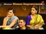 Akshay Kumar on women empowerment - Mission Mangal