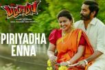 Pattas  Movie - Piriyadha Enna Video Song