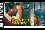 Hero Tamil Movie  Full Over'A Feel Pannuren Video Song