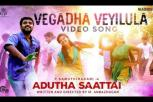 Adutha Saattai movie - Vegadha Veyilula Video Song
