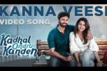 Kadhal Ondru Kanden - Kanna Veesi Video Song