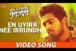 En Uyira Nee Irrundha Full Video Song
