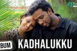 Kadhalukku Music Video