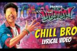 Chill Bro Lyrical Video - Pattas