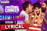 Pressure Cooker Movie - Saami Lingo Audio Song