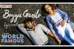 World Famous Lover - Boggu Ganilo Song