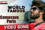 World Famous Lover - Comosava Paris Video Song