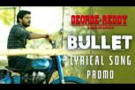George Reddy - Bullet Song Lyrical Promo
