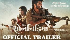 Sonchiriya movie trailer - Sushant Singh Rajput, Bhumi Pednekar, Manoj Bajpayee