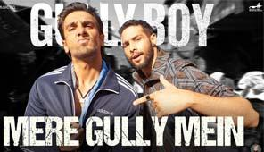 Gully Boy Latest Video songs - Mere Gully Mein