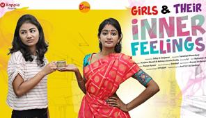 Girls & their Inner Feelings, Girlism, Telugu Short Film